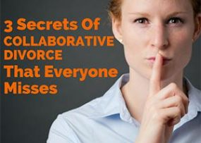 3 secrets of collaborative divorce