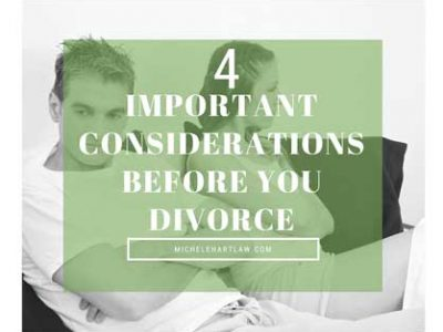 4 important considerations before you divorce