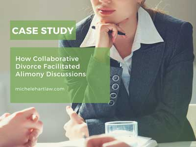 Case Study: How Collaborative Divorce Facilitated Alimony Discussions